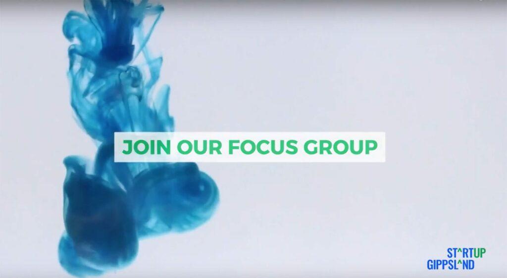 Startup Gippsland Focus Group