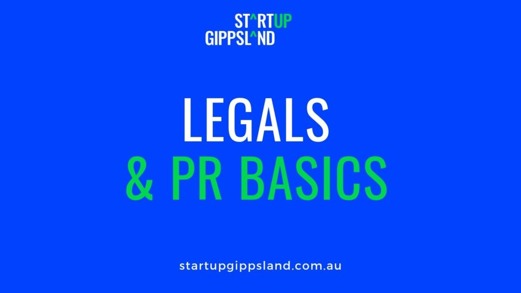Legals and PR Basics Startup Gippsland Online resources