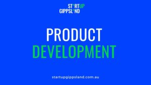 Product Development Startup Gippsland Online resources