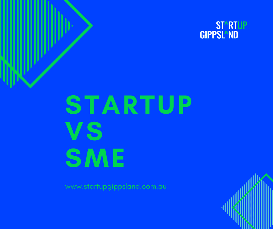STARTUP vs SME Gippsland Business Incubator